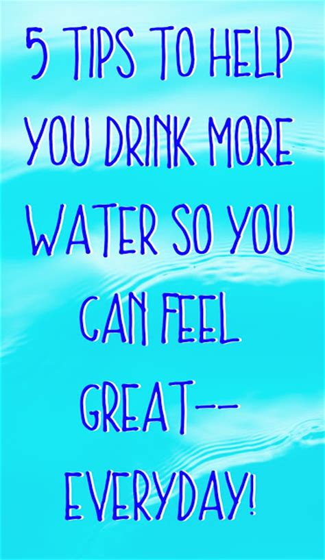 More Helpful Hints For Everyday by Hydration Stiks 5 Tips To Help You Drink More Water So