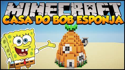 casa spongebob minecraft como construir a casa do bob esponja