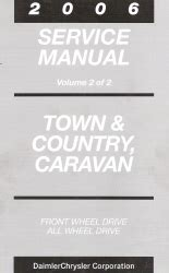 free auto repair manuals 2006 chrysler town country electronic toll collection 2006 chrysler town country dodge caravan service manual 2 volume set
