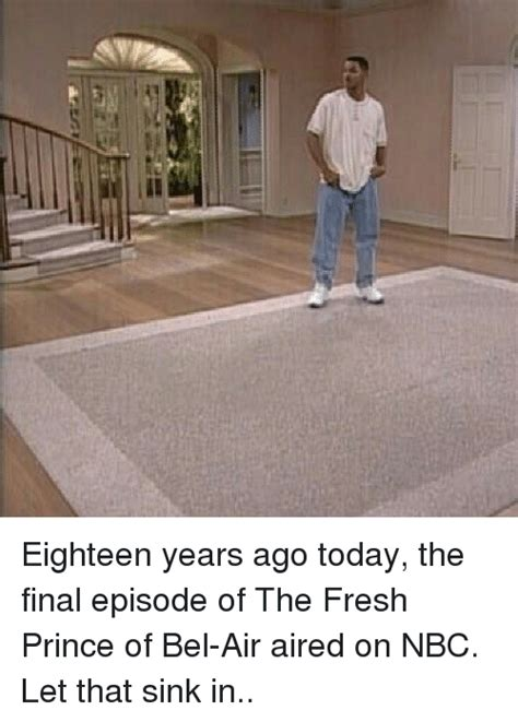 When Did The Last Episode Of House Air by The Fresh Prince Of Bel Air Memes Of 2016 On Sizzle