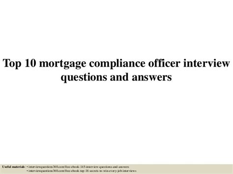 Mortgage Compliance Officer top 10 mortgage compliance officer questions and answers