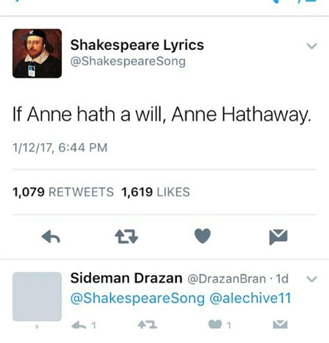 Shakespeare Lyrics Meme - shakespeare lyrics shakespeare song if anne hath a will