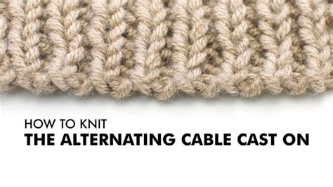 cable cast on knitting in middle of row the 25 best cable cast on ideas on cable cast