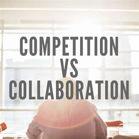 Competitive Collaborative Mba Schools by Collaboration Vs Competition E102 5 Minute Lightning