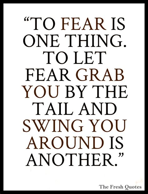 From One To Another Be Afraid by Inspirational Quotes Images Fearsome 10 Inspirational