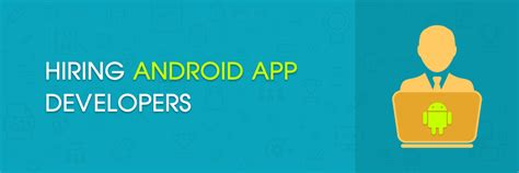 android app developers ask 10 questions before hiring android app developers
