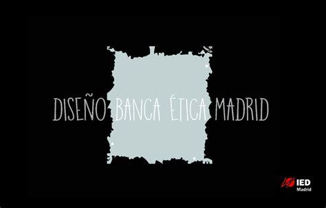 Banca Etica by Oficina Para Una Banca 201 Tica Dise 241 O De Interiores Ied