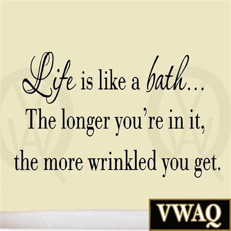 bathroom sayings for walls life is like a bath wall decal bathroom wall quotes
