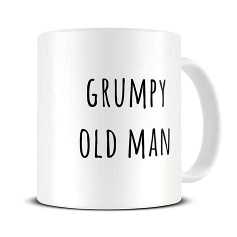 christmas present for grumpy old man gifts for husband grumpy coffee mug anniversary