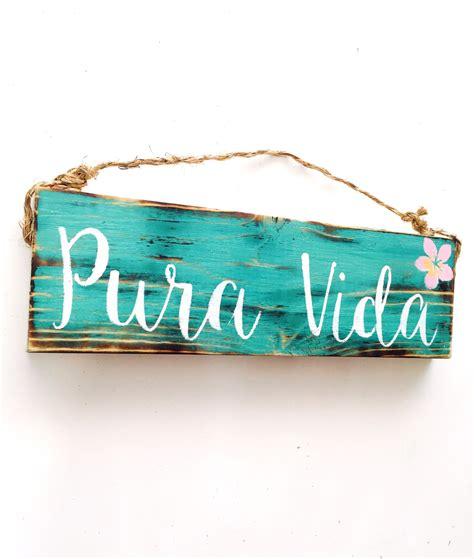 Boho Decor Shop Pura Vida Costa Rica Pure Life Decor Sign Sea