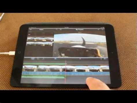tutorial imovie ipad mini imovie on ipad mini tips and tricks gopro video youtube