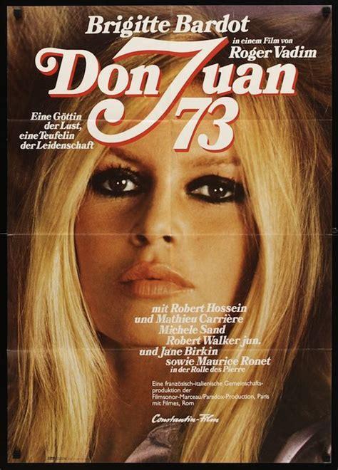 film layar lebar don juan don juan 1973 starring brigitte bardot and jane birkin