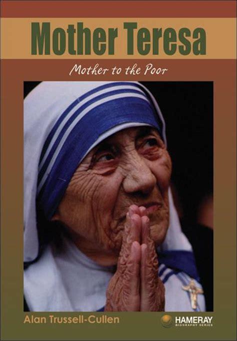 mother teresa encyclopedia of world biography 1000 images about mother teresa