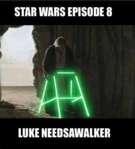 Luke Meme - luke needsawalker meme