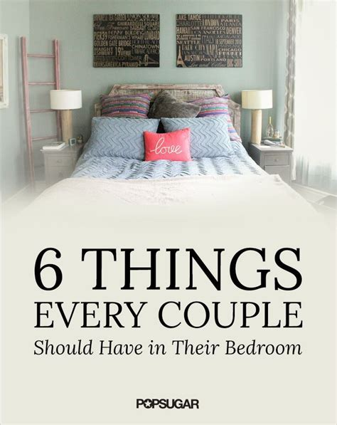 things every house should have 6 things every couple should have in their bedroom