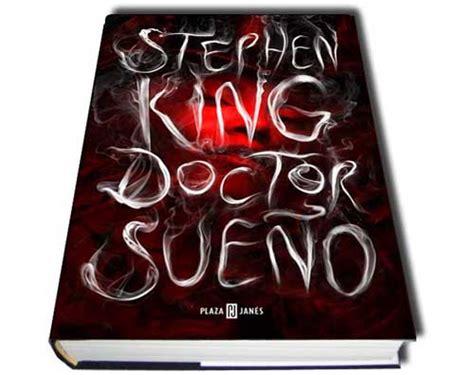 libro doctor sueo doctor sue 241 o de stephen king segunda parte de el resplandor