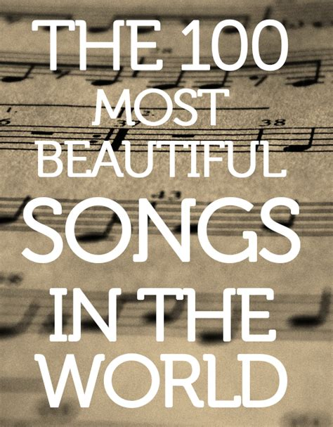 beautiful song the 100 most beautiful songs in the world according to