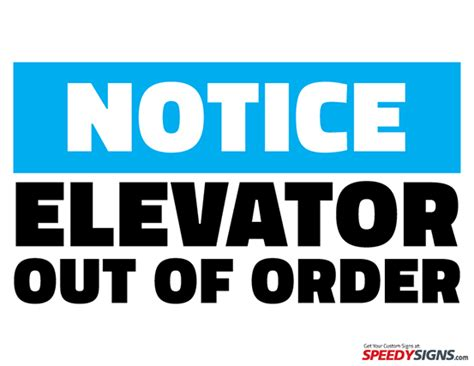 Free Notice Elevator Out Of Order Printable Sign Template Free Printable Signs Pinterest Out Of Service Sign Template