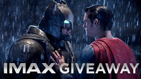 Superman Giveaways - batman v superman giveaway presented by imax
