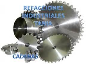 cadenas industriales en aguascalientes refacciones industriales tania en aguascalientes tel 233 fono