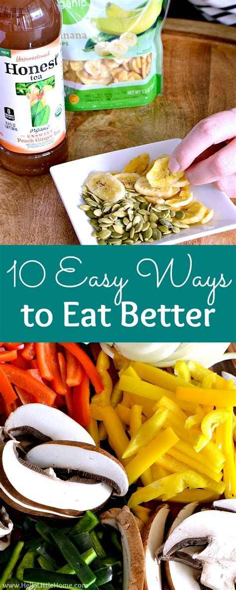 cleaning house live learn love eat 10 easy ways to eat better hello little home