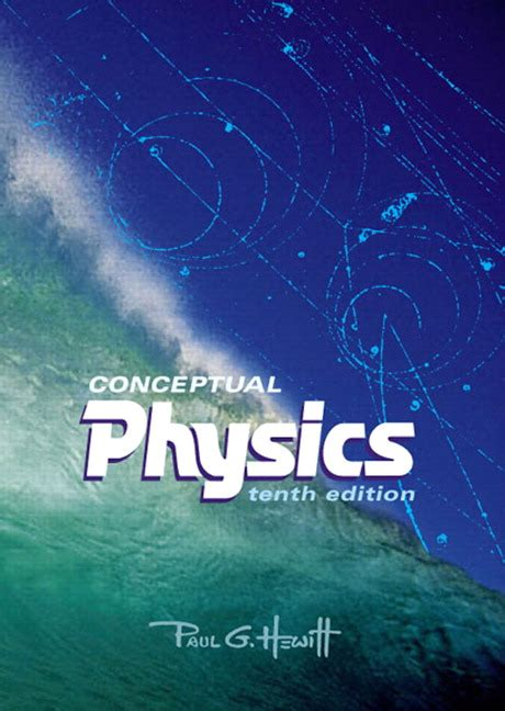 physics a conceptual world view 7th edition available 2010 titles enhanced web assign hewitt conceptual physics pearson