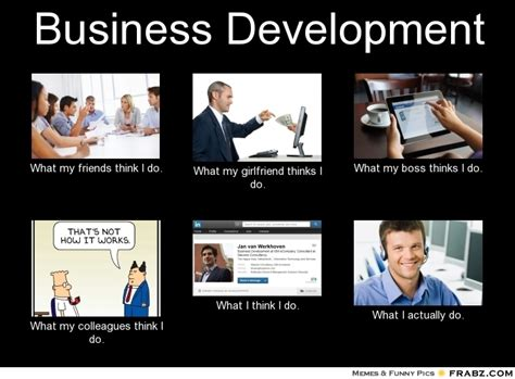 business development meme generator what i do