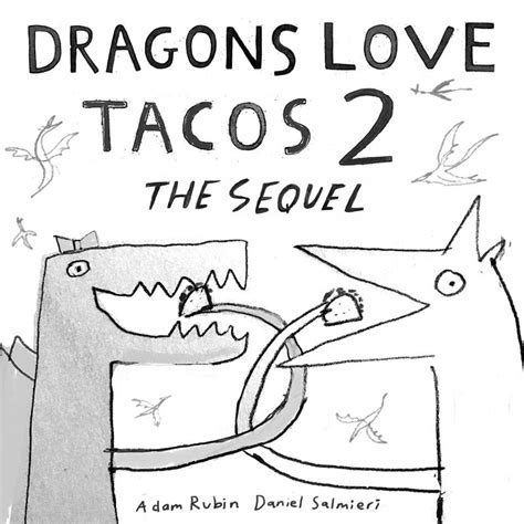 dragons love tacos coloring page the making of quot dragons love tacos 2 the sequel