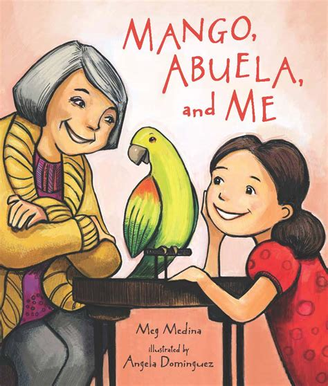 gets me mangoes books mango abuela and me meg medina s
