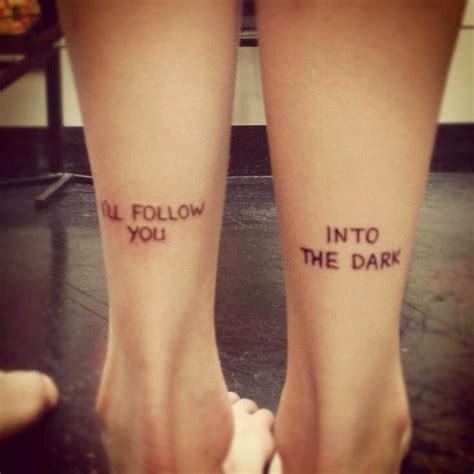 tattoo lyrics placement i ll follow you into the dark tattoos pinterest dark