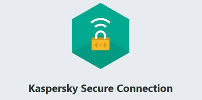 kaspersky secure connection 187 5 reasons to kaspersky secure connection above other vpns