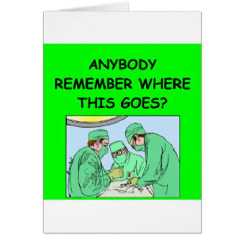 operating room jokes operating room physician gifts t shirts posters other gift ideas zazzle