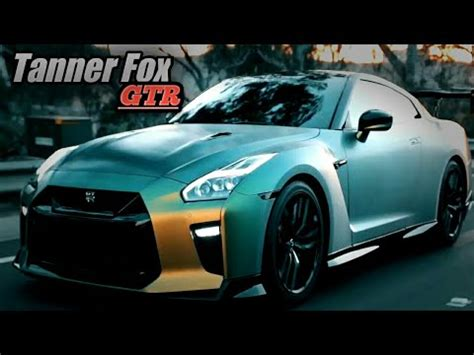 Tanner Fox Nissan Gtr 2017 Insane Youtube