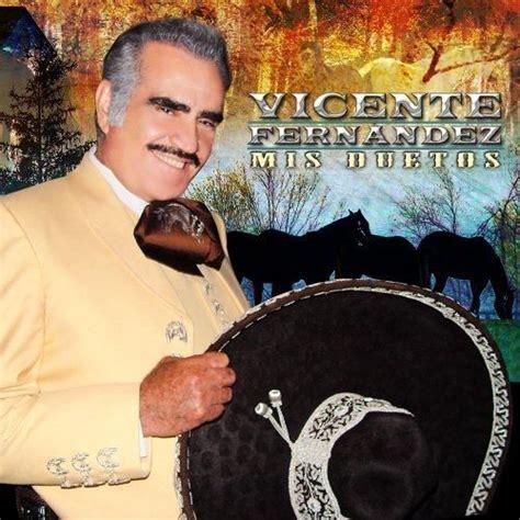 canciones compuestas por vicente fernandez canciones compuestas por vicente ferenandez