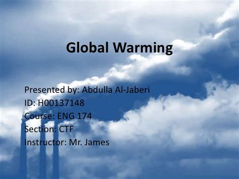 slides for powerpoint presentation about global warming global warming presentation