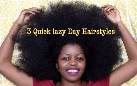 easy and quick hairstyles for natural hair 3 quick lazy day hairstyles for natural hair misst1806