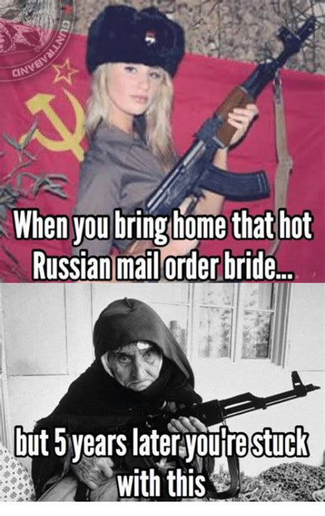 Mail Order Bride Meme - 25 best memes about russian mail order brides russian