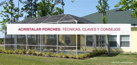 porches de aluminio y cristal porches de aluminio y cristal great techos disea