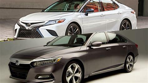 Honda Camry by 2018 Honda Accord Vs 2018 Toyota Camry