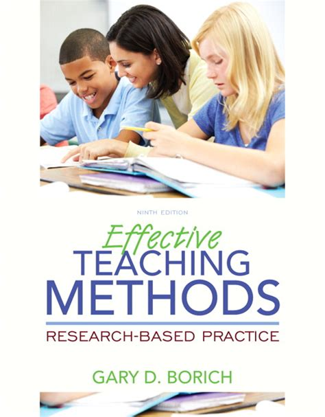 effective teaching methods research based practice enhanced pearson etext with leaf version access card package 9th edition what s new in curriculum borich effective teaching methods research based