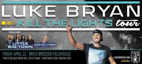 luke bryan kill the lights luke bryan kill the lights tour brick breeden fieldhouse