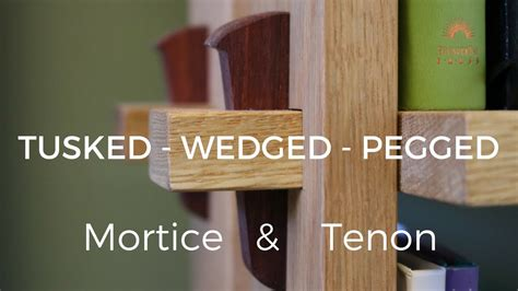 tusked wedged pegged  mortise  tenon