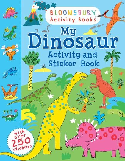Amazing Dinosaurs Sticker Activity Book With 250 Stickers my dinosaur activity and sticker book bloomsbury activity books