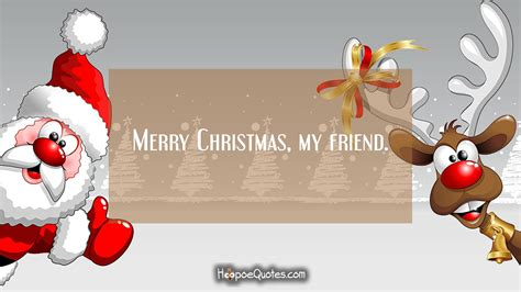 merry christmas  friend hoopoequotes