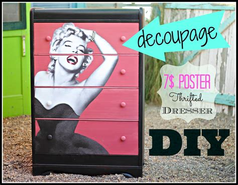 Decoupage Posters - how to decoupage a thrift store dresser with a poster 0