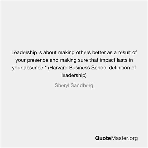Define Mba From Harvard by Leadership Is About Others Better As A Result Of