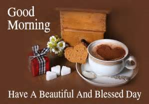 Good morning have a beautiful blessed day image pictures photos and