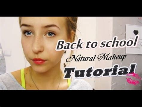 natural makeup tutorial for high school back to school natural makeup tutorial youtube