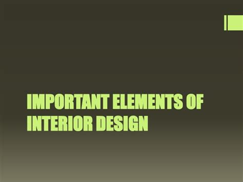 elements of interior design slideshare important elements of interior design