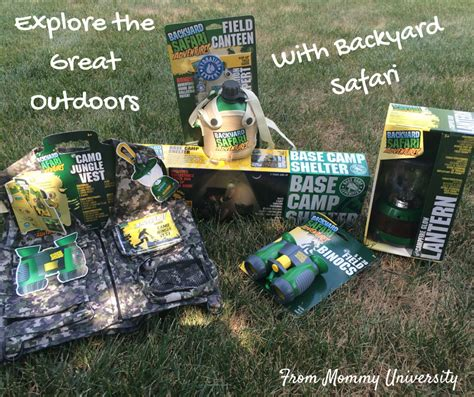 backyard safari explore the great outdoors with backyard safari mommy university